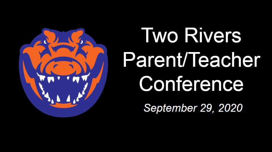 Virtual Parent/Teacher Conferences September 29, 2020