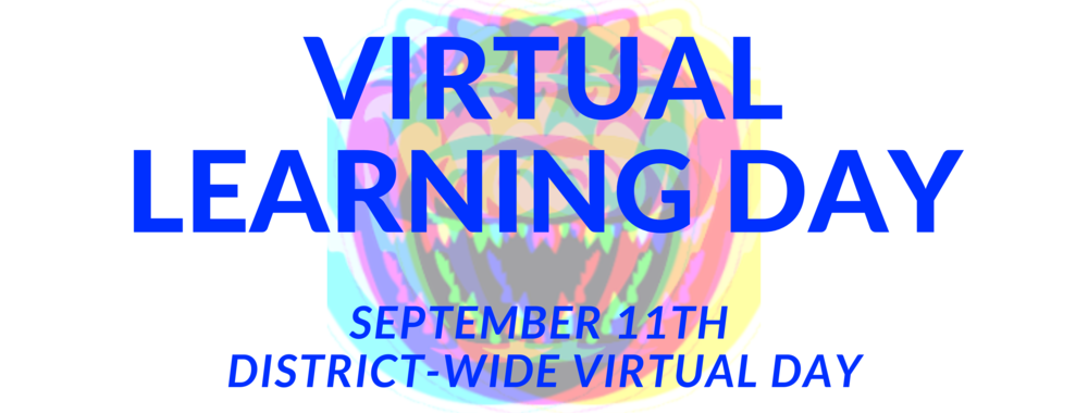 Virtual Learning Day - September 11th